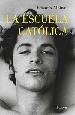 """Edoardo Albinati: """"En las violaciones en grupo los hombres usan a la mujer como encuentro con el sexo..."""